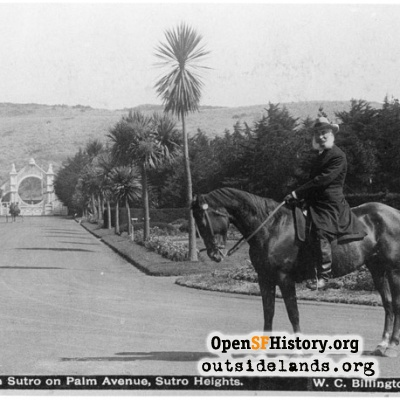 Sutro Heights. Adolph Sutro on horseback on Palm Drive