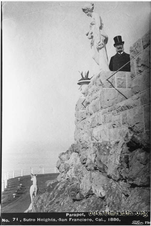 Sutro Heights. Adolph Sutro posed on parapet