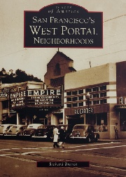 San Francisco's West Portal Neighborhoods by Richard Brandi